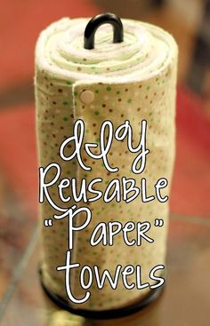 homevolution: DIY Reusable Paper Towels What a smart eco-friendly alternative. I'm sure I'd still have some paper towels at home, but this is a great way to store dish drying towels/know which ones are the clean ones!