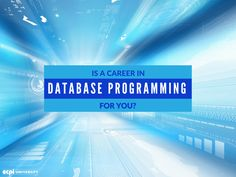 Is database programming for you?  #DatabaseProgramming #DatabaseProgrammers #Programmers #Database #ECPIUniversity  http://www.ecpi.edu/blog/career-database-programming-you-find-out-now