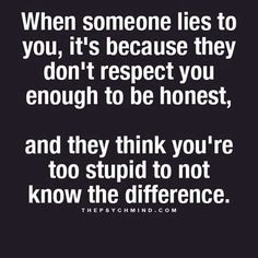 When someone lies to you...