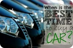 If you're in the market for a car, you NEED to read this for some tips on when and what to buy!