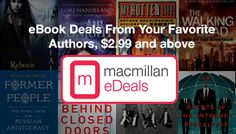Simple, simple, simple!  Just sign up and receive Macmillan eDeals email for the best eBook deals on the web. Cool!  Not quite free, but what a great deal! http://ifreesamples.com/get-best-ebook-deals-web/