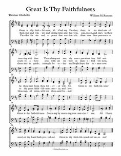 Free Choir Sheet Music - Great Is Thy Faithfulness. Very heart-warming inspirational song. Praise Songs, Worship Songs, Violin Sheet Music, Piano Music, Gospel Music, Music Lyrics, Printable Sheet Music, Song Words, Christian Songs