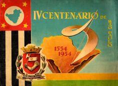 1954 - IV Centenário da Fundação da Cidade de São Paulo.