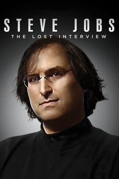 Steve Jobs: The Lost Interview Poster Artwork - Robert X. Cringely, Steve Jobs - http://www.movie-poster-artwork-finder.com/steve-jobs-the-lost-interview-poster-artwork-robert-x-cringely-steve-jobs/