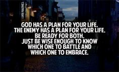 God has a plan for your life...