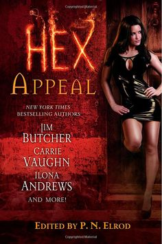 """Hex Appeal""  edited by P. N. Elrod.  Short stories by Jim Butcher, Ilona Andrews, Carrie Vaughn and others.  The Jim Butcher ('Bigfoot On Campus') is a Harry Dresden tale, and I'll read any book with one of those:  I'm a huge Dresden fan--so long as you don't make me watch the 'Dresden Files' TV series..."