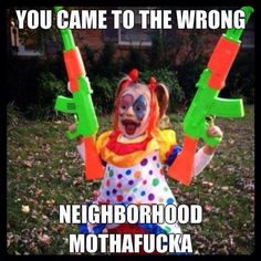 Another reason to be afraid of clowns.  // funny pictures - funny photos - funny images - funny pics - funny quotes - #lol #humor #funnypictures