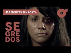SEGREDOS   Violência Doméstica   #AGenteSeImporta