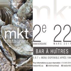 22 mars 2017 restaurant mkt fête son deuxième anniversaire. Soyez dès notre.  5@7 bien animé avec premium alcohol Bar à huîtres Menu disponible après19h.