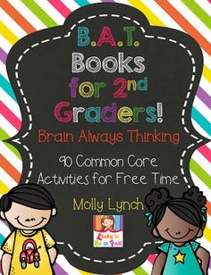 2nd Grade B.A.T. Book - 90 Common Core Math & Language Arts Activities for Free time & Fast Finishers!