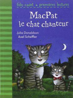 Amazon.fr - MacPat le chat chanteur - Julia Donaldson, Axel Scheffler, Anne Krief - Livres