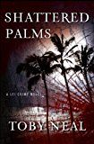 Free Kindle Book -   Shattered Palms (Lei Crime, Book 6)