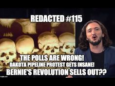 "[115] Polls Are False, Bernie's ""Our Revolution"" Sells Out, DAPL Protest..."