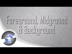 Composition for Artists - Ep.08 Foreground, Midground, & Background