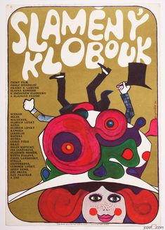 Movie poster for film based on Eugène Labiche's play Straw Hat. poster design: Jaroslav Fišer, Czechoslovakia, 1971. #poster #illustration #graphicdesign