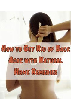The best way to Get Rid of Again Pimples with Pure House Cures