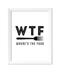 WTF: Wheres The Food - Graphics printed on 250 gms FSC certified paper - Printed with archival inks - Superior High Definition printing - Comes in...