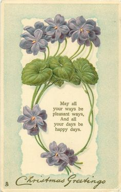 Violets with poem and Christmas greeting ~ 1909.