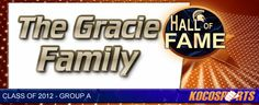 The Gracie Family inducted into the Kocosports.com Combat Sports Hall of Fame