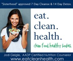 Sisterhood approved 7 Day Cleanse & 14 Day Detox Programs. #wholefoods #cleanse #detox