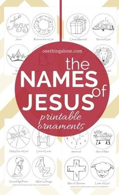 FREE Names of Jesus Printable Ornaments What a great idea! Coloring ornaments to help children learn about the names of Jesus as they prepare to celebrate His coming! Christmas Activities, Christmas Traditions, Advent Activities, Christmas Games, All Things Christmas, Christmas Holidays, Christmas Ornament, Christmas Candles, Scandinavian Christmas