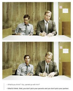 Rustin Cohle and Martin Hart,True Detective.