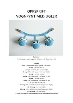 View and download Vognpynt med ugler.pdf on DocDroid Crochet Toys, Knit Crochet, November Baby, Baby Barn, Newborn Crochet, Doll Toys, Baby Knitting, Diy And Crafts, Crochet Patterns