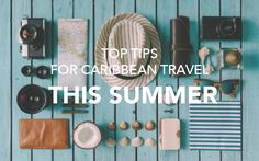 Top Tips for Caribbean Travel This Summer — beachbox