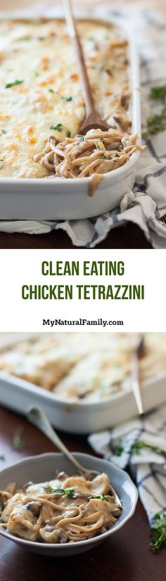 Chicken Tetrazzini Recipe {Clean Eating} - this is quick to throw together and can easily be used with your choice of pasta and flour. Try throwing in some extra veggies to give it even more flavor and make it healthier.