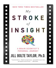 ImagineFilmList – MY STROKE OF INSIGHT by Jill Bolte Taylor. Want to see it as a movie? Support this story and propose your dream cast on The IF List: iflist.com/stories/mystrokeofinsight
