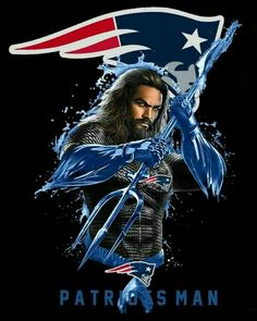 N.F.L Lets Go, New England Patriots Football, Go Pats, Jordan 23, Tom Brady, Jason Momoa, Super Bowl, Celtic, Qoutes