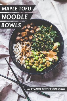 The Baker Who Kerns | Maple Tofu Noodle Bowls with Peanut Ginger Dressing | http://thebakerwhokerns.com