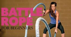 Battle Rope for Beginners - Eat Fit Fuel Battle Rope Workout, Rope Training, Battle Ropes, Biceps And Triceps, Heath And Fitness, Get Healthy, Healthy Life, Healthy Living, Fun Workouts