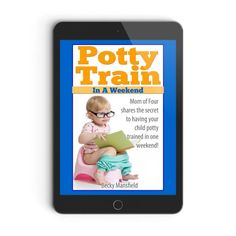 Potty training in three days - How I trained all of our kids to use the potty in three day and all before their second birthday!