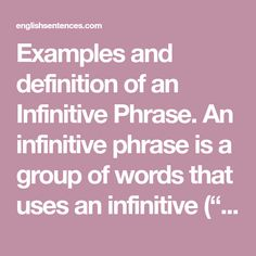 Infinitive Phrase: Examples and Definition