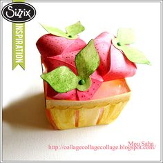 Sizzix Inspiration | A Basket Of Berries by Mou Saha