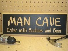 MAN CAVE Enter with Boobies and Beer funny by ManCaveSigns, $18.00