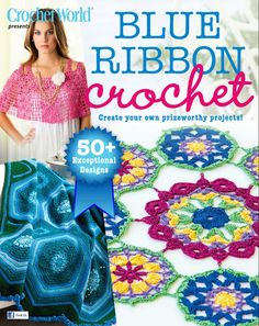 Crochet World Blue Ribbon Crochet 2015 - 轻描淡写 - 轻描淡写 Crochet World, Crochet Books, Thread Crochet, Love Crochet, Crochet Scarves, Crochet Motif, Crochet Designs, Crochet Doilies, Crochet Clothes