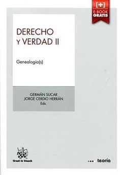 Derecho y verdad. Vol. II, Geneaología(s).    1ª ed.   Tirant lo Blanch, 2015