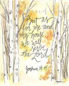 Aspen watercolor...reminds me of many summers camping in the mountains with the wind blowing through the aspen trees, and I love this scripture too.
