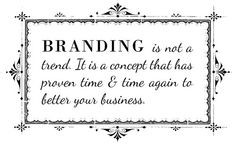 #branding is not a trend, it is a concept that has proven time & time again to better your business. #biz #brands