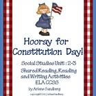 $ This is a Social Studies Unit: Constitution Day Packet for Grades 2-3 which includes a Shared Reading Book, Reading Texts, Comprehension Questions, Picture/Fact Sort and Writing Graphic Organizers and Writing Prompts. Celebrate Constitution Day All Week Long!!!