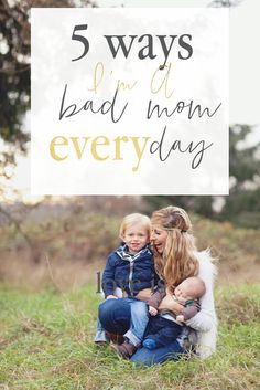 I'm a bad mom everyday. I need it for survival. I need it for sanity. Especially being the mother of three beautiful boys.