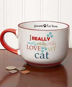 Another great find on #zulily! 'Really, Really Love My Cat' Pet Cappuccino Mug #zulilyfinds