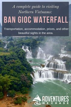 A complete guide to visiting Ban Gioc Waterfall in Northern Vietnam, including how to get there & where to stay! Vietnam Destinations, Vietnam Travel Guide, Amazing Destinations, Asia Travel, Travel Tips, Travel Plane, Travel Advice, Budget Travel, Travel Ideas