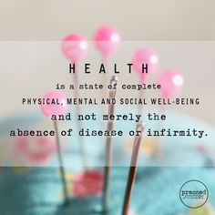 Definition of Health (according to World Health Organization or WHO)