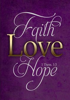 Women's Bible Prints Love know no limits 1 Corinthians A relationship with God is like no other relationship you may have experienced. God has a unique kind of love for you. It is unconditiFavorite Bible Verses Three of God's great gifts. Purple Love, All Things Purple, Plum Purple, Purple Swag, Purple Velvet, Burgundy, Bible Scriptures, Bible Quotes, Biblical Quotes