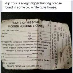 Nigger Hunting License for State Of Missouri (Vintage) Hunting License, Cool Signatures, What Is The Secret, Japanese American, Black History Facts, African American History, Cool Names, Missouri, Like4like