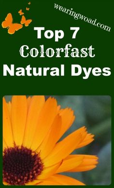 top seven colorfast natural dyes