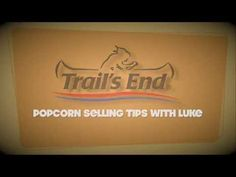 6 Simple Steps to Selling Trail's End Popcorn - YouTube